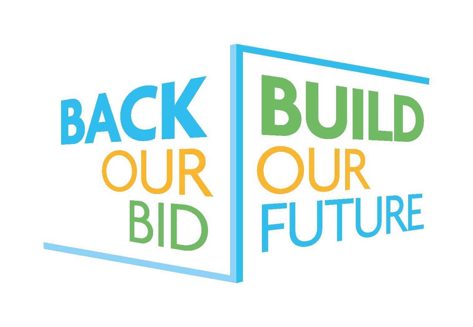 Back Our Bid Build Our Future (44857991)